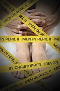 Men In Peril II