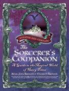 The Sorcerer's Companion: A Guide to the Magical World of Harry Potter, Third Edition