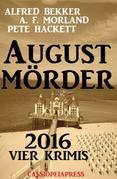 August-Mörder 2016: Vier Krimis