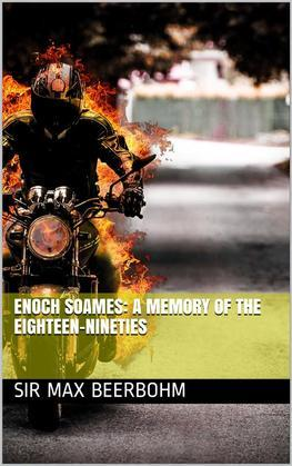 Enoch Soames: A Memory of the Eighteen-Nineties
