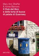 Il club del libro e della torta di bucce di patata di Guernsey