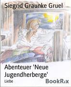Abenteuer 'Neue Jugendherberge'