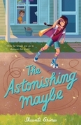 The Astonishing Maybe