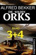 Die wilden Orks, Band 3 und 4