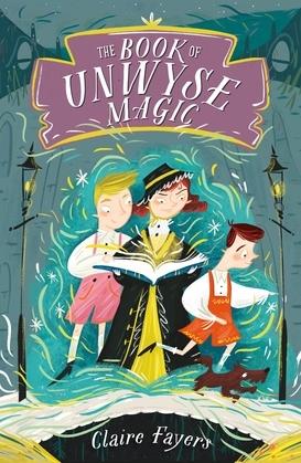 The Book of Unwyse Magic
