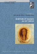 Écriture et silence au XXesiècle
