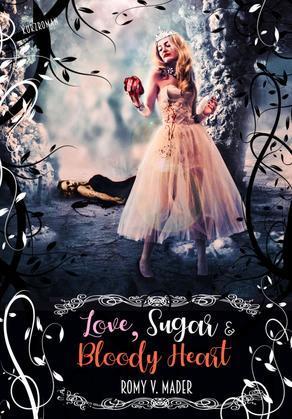 Love, Sugar & Bloody Heart