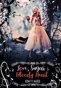 Love, Sugar & Bloody Heart