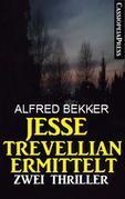 Jesse Trevellian ermittelt: Zwei Thriller