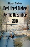 Drei Horst Bieber Krimis Dezember 2017