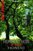 Himmelthor und Hondo