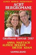 Acht Bergromane Großband Januar 2017