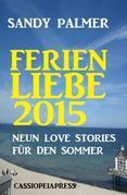 Ferienliebe 2015: Neun Love Stories für den Sommer