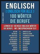 Englisch ( Englisch für Alle ) 100 Wörter - Die Berufe