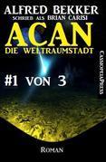 Acan - die Weltraumstadt, #1 von 3