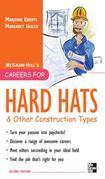 Careers for Hard Hats and Other Construction Types, 2nd Ed.