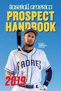 Baseball America 2019 Prospect Handbook Digital Edition