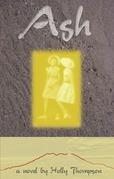 Ash: A Novel