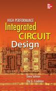 High Performance Integrated Circuit Design