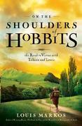 On the Shoulders of Hobbits SAMPLER: The Road to Virtue with Tolkien and Lewis