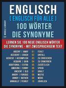 Englisch ( Englisch für Alle ) 100 Wörter - Die Synonyme
