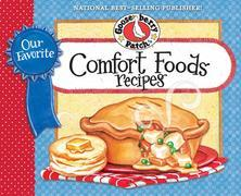 Our Favorite Comfort Food Recipes Cookbook: From breakfast to dinner, the delicious recipes we all grew up loving and craving