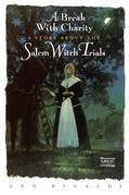 A Break with Charity: A Story about the Salem Witch Trials