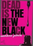 Dead Is the New Black