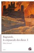 Ragnarok, le crépuscule des dieux - I
