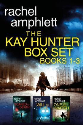 The Detective Kay Hunter Box Set Books 1-3: The Detective Kay Hunter series