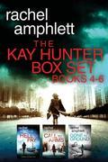 The Detective Kay Hunter Box Set Books 4-6: The Detective Kay Hunter series