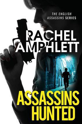 Assassins Hunted: English Spy Novel Mysteries Series 1 Episode 1