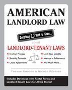 American Landlord Law: Everything U Need to Know About Landlord-Tenant Laws: Everything U Need to Know About Landlord-Tenant Laws