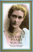 Seventy Years Young: Memoirs of Elizabeth, Countess of Fingall
