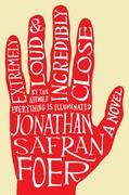 Extremely Loud and Incredibly Close: A Novel