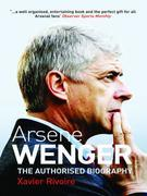 Arsne Wenger: The Biography