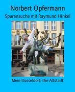 Spurensuche mit Raymund Hinkel