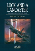 Luck and a Lancaster: Chance and Survival in World War II