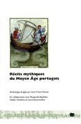 Récits mythiques du Moyen Âge portugais