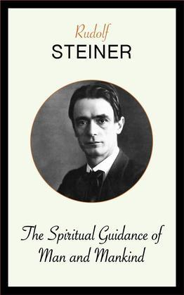 The Spiritual Guidance of Man and Mankind