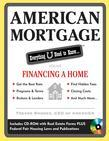American Mortgage: Everything U Need to Know About Financing a Home: Everything U Need to Know About Financing a Home