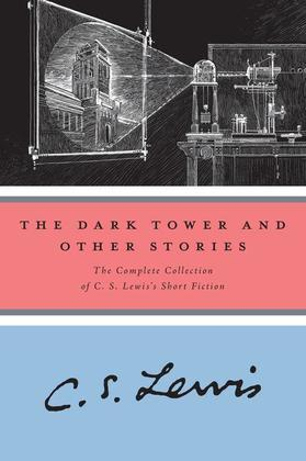 The Dark Tower and Other Stories