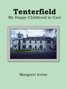 Tenterfield: My Happy Childhood in Care