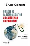 Du rêve de la mondialisation au cauchemar du populisme