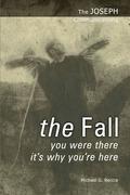 The Joseph Communications: The Fall