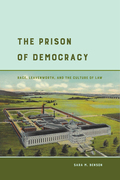 The Prison of Democracy