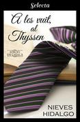 A les vuit, al Thyssen