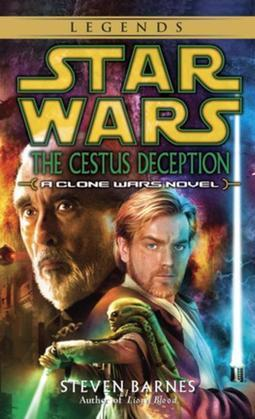 The Cestus Deception: Star Wars (Clone Wars): A Clone Wars Novel