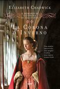 Il romanzo di Eleonora d'Aquitania. La corona d'inverno