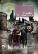 Wilaïdga, Terre des Loups